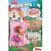 Fancy Nancy: Chez Nancy, Hardcover/Nancy Parent