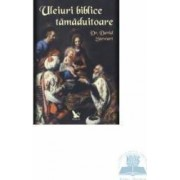 Uleiuri biblice tamaduitoare - David Stewart