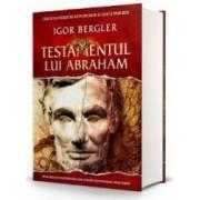 Testamentul lui Abraham - Igor Bergler - PRECOMANDA