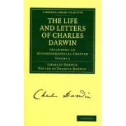 The Life and Letters of Charles Darwin: Volume 3 - Including an Autobiographical Chapter (Darwin Charles)(Paperback) (9781108003476)