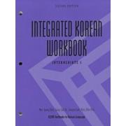Integrated Korean Workbook: Intermediate 1, Second Edition, Paperback (2nd Ed.)/Mee-Jeong Park