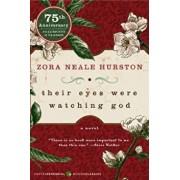Their Eyes Were Watching God, Paperback/Zora Neale Hurston