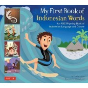 My First Book of Indonesian Words by Linda Hibbs