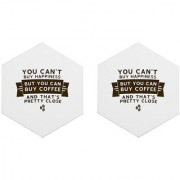Mooch Wale Cant Buy Happiness But You Can Buy Coffee Set Of 2 Hexagon Wooden Coaster