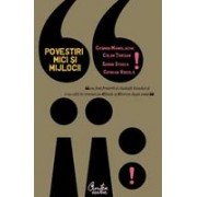Povestiri mici si mijlocii - Editia a II-a revizuita