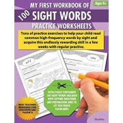 My First Workbook of 100 Sight Words Practice Worksheets: Reproducible activity sheets to learn reading, writing & high-frequency word recognition usi, Paperback/Shobha