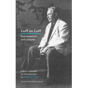 Goff on Goff: Conversations and Lectures, Paperback/Philip B. Welch