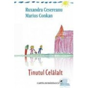 Tinutul Celalalt - Ruxandra Cesereanu Marius Conkan