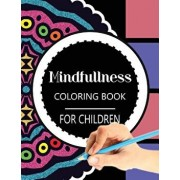 Mindfulness Coloring Book for Children: The Best Collection of Mandala Coloring Book, Paperback/Wise Kid