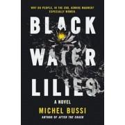 Black Water Lilies, Paperback
