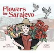 Flowers for Sarajevo, Hardcover