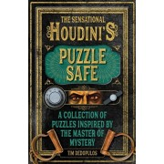 Sensational Houdini's Puzzle Safe. A Collection of Puzzles Inspired by the Master of Mystery, Hardback/Tim Dedopulos