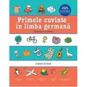 Primele cuvinte in limba germana. Dictionar ilustrat