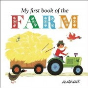 My First Book of the Farm, Hardcover