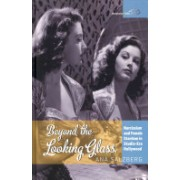 Beyond the Looking Glass - Narcissism and Female Stardom in Studio-era Hollywood (Salzberg Ana)(Cartonat) (9781782383994)
