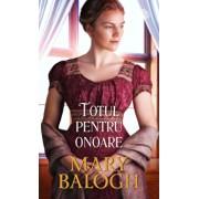 Totul pentru onoare/Mary Balogh