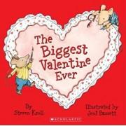 The Biggest Valentine Ever, Paperback/Steven Kroll