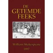 De getemde feeks - William Shakespeare