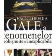 Enciclopedia Gale a fenomenelor neobisnuite si inexplicabile - Brad Steiger - Vol. 2