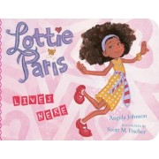 Lottie Paris Lives Here, Hardcover