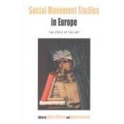 Social Movement Studies in Europe - The State of the Art(Cartonat) (9781785330971)