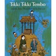 Tikki Tikki Tembo, Paperback/Arlene Mosel
