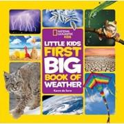 National Geographic Little Kids First Big Book of Weather, Hardcover/Karen De Seve