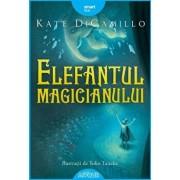 Elefantul magicianului/Kate Di Camillo