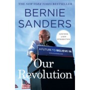 Our Revolution: A Future to Believe in, Paperback