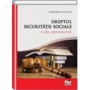 Dreptul securitatii sociale - Eufemia Vieriu