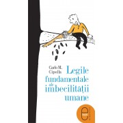 Legile fundamentale ale imbecilitatii umane (eBook)