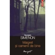 Maigret si oamenii de bine - Georges Simenon