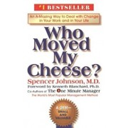 Who Moved My Cheese', Hardcover/Spencer Johnson