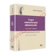 Legea contenciosului administrativ. Editia a III-a Comentata si adnotata. Cuprinde legislatie, jurisprudenta si doctrina