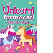 Unicorni fermecat - Carte de colorat/Brown Watson