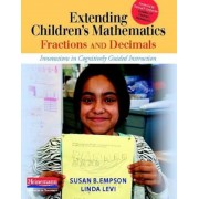 Extending Children's Mathematics: Fractions and Decimals: Innovations in Cognitively Guided Instruction, Paperback