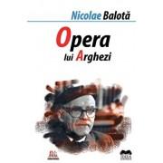 Opera lui Tudor Arghezi/Nicolae Balota