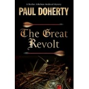 The Great Revolt: A Mystery Set in Medieval London, Hardcover/Paul Doherty