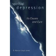 Spiritual Depression: Its Causes and Cure, Paperback