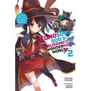 Konosuba: God's Blessing on This Wonderful World!, Vol. 2 (light novel) by Natsume Akatsuki