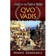 Quo Vadis: A Tale of the Time of Nero, Paperback