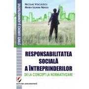 Responsabilitatea sociala a intreprinderilor ? de la concept la normativizare