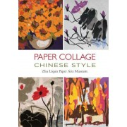 Paper Collage Chinese Style: ., Hardcover