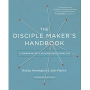 The Disciple Maker's Handbook: Seven Elements of a Discipleship Lifestyle, Paperback
