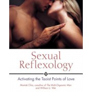 Sexual Reflexology: Activating the Taoist Points of Love, Paperback