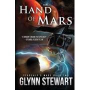 Hand of Mars, Paperback/Glynn Stewart