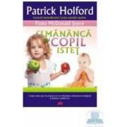 Ce mananca un copil istet - Patrick Holford