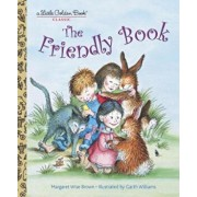The Friendly Book, Hardcover/Margaret Wise Brown