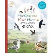 We're Going on a Bear Hunt: Let's Discover Birds, Paperback/***