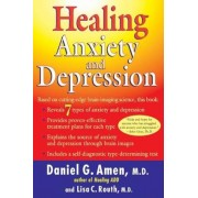 Healing Anxiety and Depression: Based on Cutting-Edge Brain Imaging Science, Paperback